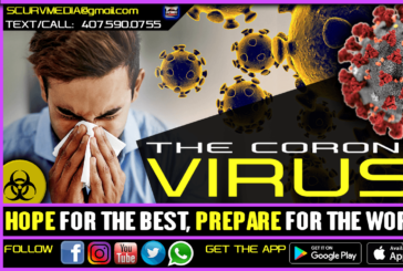 THE CORONAVIRUS: HOPE FOR THE BEST PREPARE FOR THE WORST!