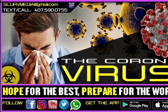 THE CORONAVIRUS: HOPE FOR THE BEST PREPARE FOR THE WORST!