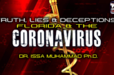 TRUTH, LIES & DECEPTIONS: FLORIDA & THE CORONAVIRUS!