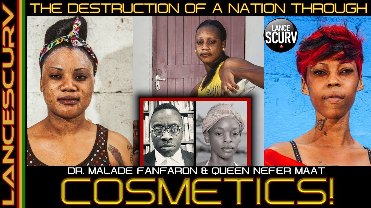 DESTRUCTION OF A NATION THROUGH COSMETICS! - The LanceScurv Show