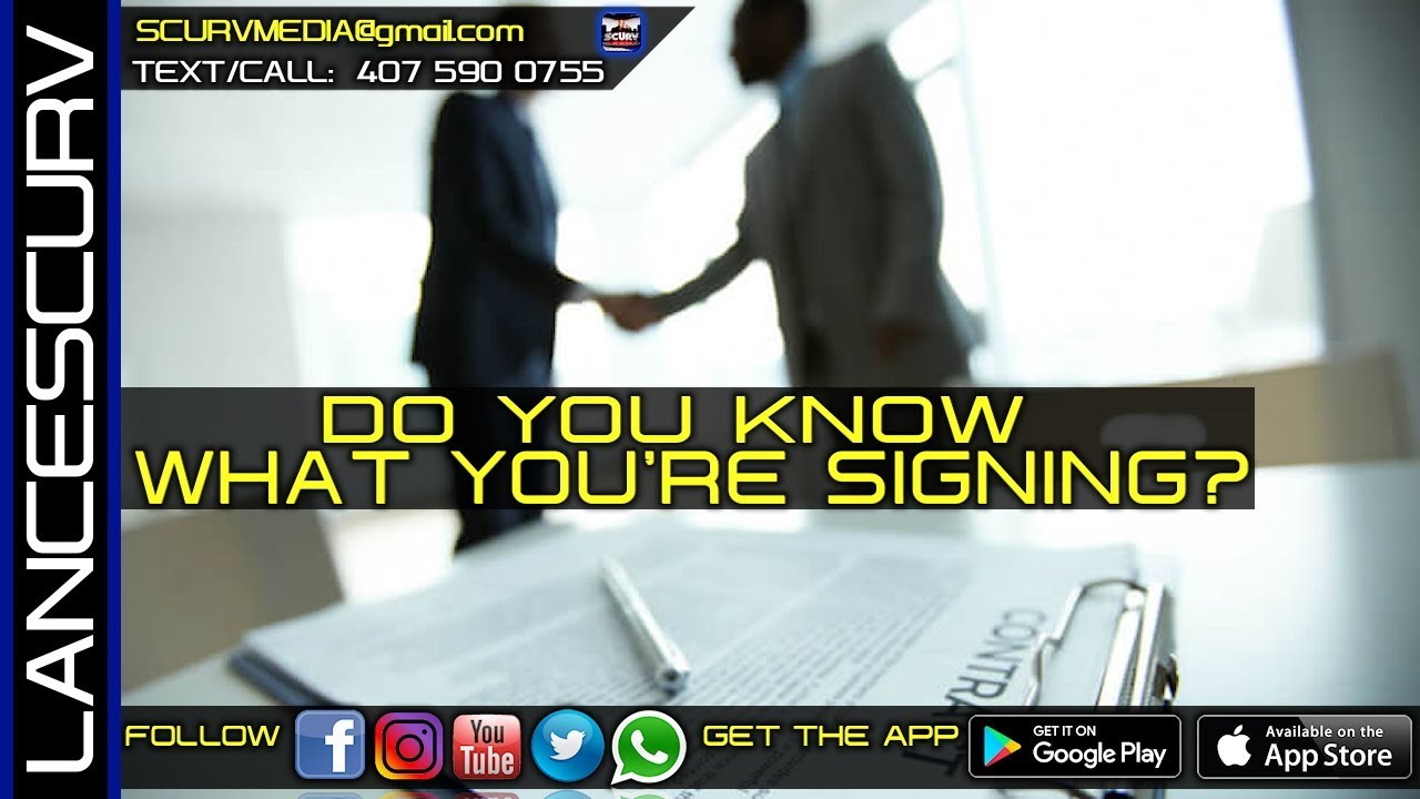 DO YOU KNOW WHAT YOU'RE SIGNING? - The LanceScurv Show