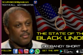 THE STATE OF THE BLACK UNION! – DR. RANDY SHORT