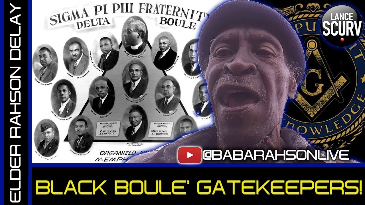 ELDER BABA RAHSON ON THE BLACK BOULE GATEKEEPERS! - The LanceScurv Show