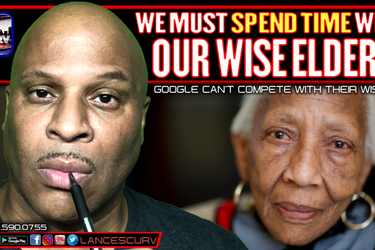 WE MUST SPEND TIME WITH OUR WISE ELDERS!