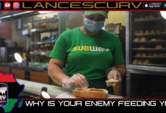 WHY IS YOUR ENEMY FEEDING YOU?