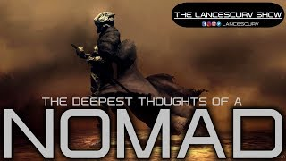 ENERGY: THE DEEPEST THOUGHTS OF A NOMAD! - THE LANCESCURV SHOW