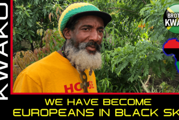 WE HAVE BECOME EUROPEANS IN BLACK SKIN!
