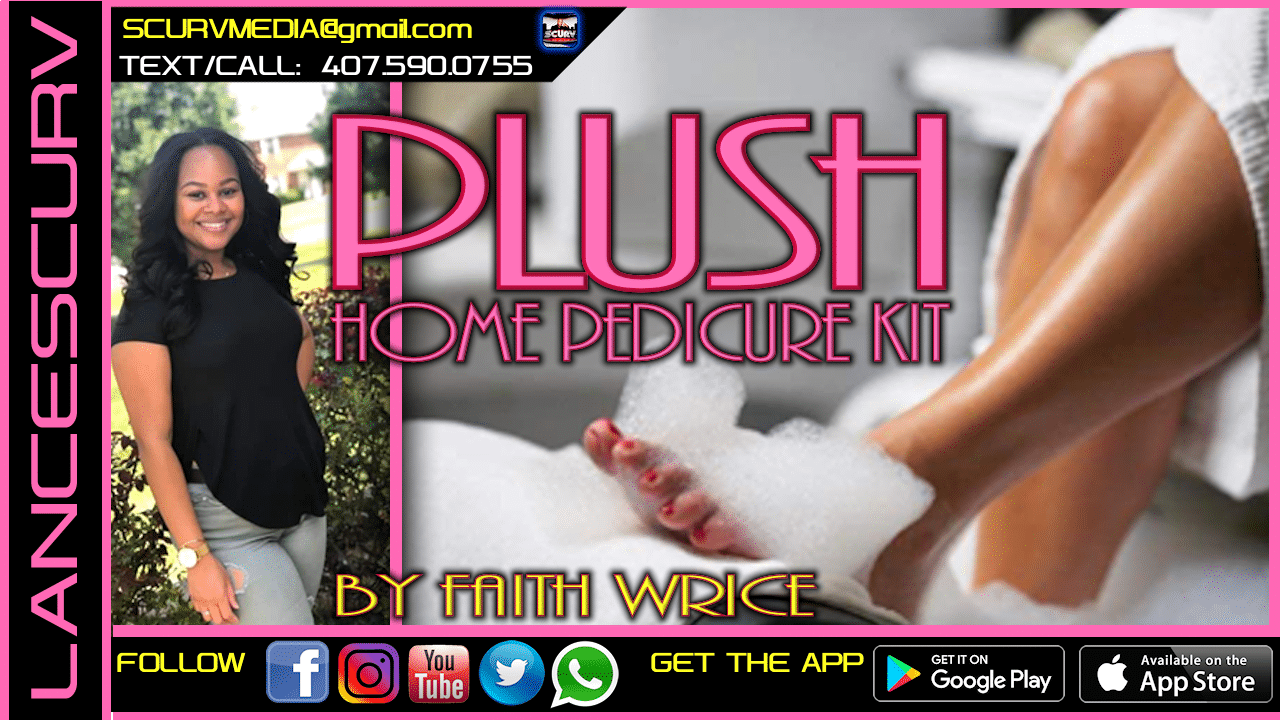 THE PLUSH HOME PEDICURE KIT BY FAITH WRICE!