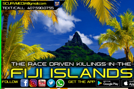 THE RACE DRIVEN KILLINGS OF THE ORIGINAL BLACK PEOPLE OF THE FIJI ISLANDS BY EAST INDIAN COLONIZERS!