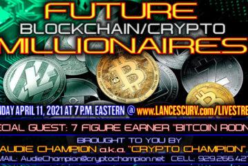 FUTURE BLOCKCHAIN/CRYPTO MILLIONAIRES EPISODE # 1