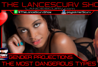 GENDER PROJECTIONS: THE MOST DANGEROUS TYPES!