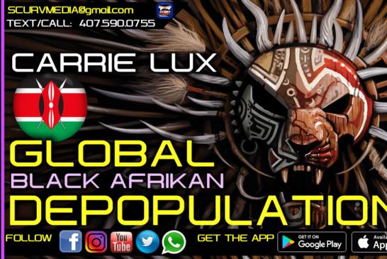 GLOBAL BLACK AFRIKAN DEPOPULATION!
