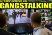 ONE SISTER'S EXPERIENCE WITH GANGSTALKING! – The LanceScurv Show