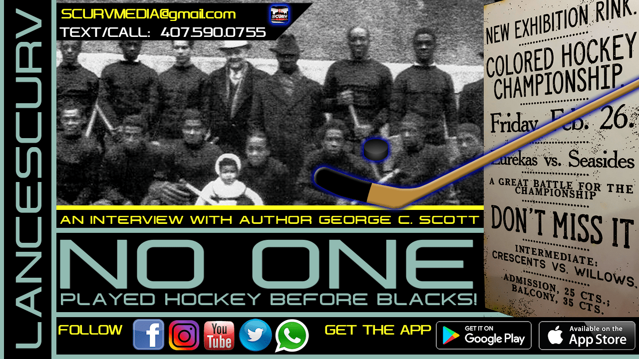 NO ONE PLAYED HOCKEY BEFORE BLACK PEOPLE! - The LanceScurv Show