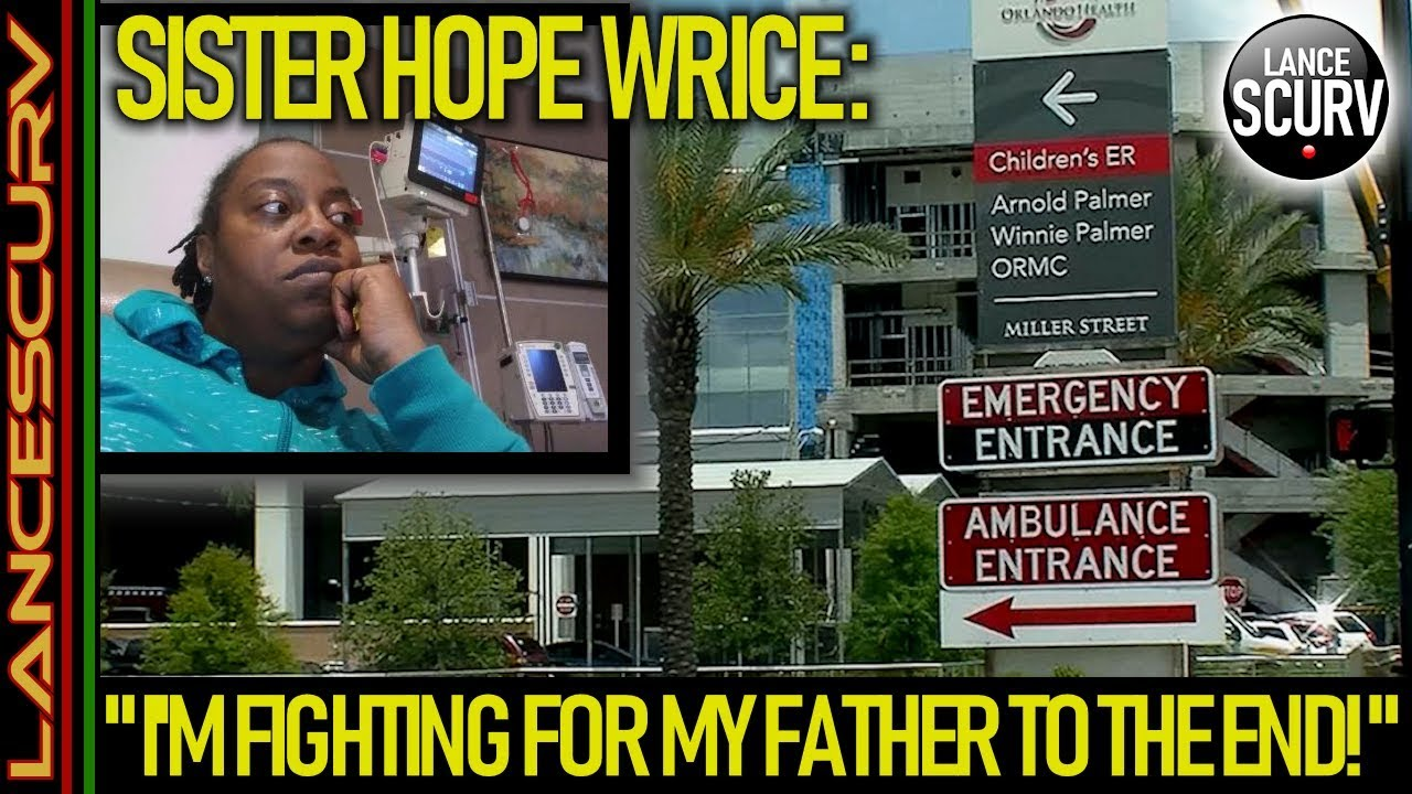 HOPE WRICE: I'M FIGHTING FOR MY FATHER TO THE END! - The LanceScurv Show