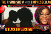 IS BLACK LOVE A CRIME?