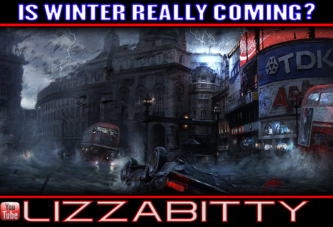 IS WINTER REALLY COMING? - LIZZABITTY