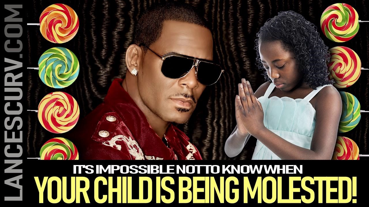 IT'S IMPOSSIBLE NOT TO KNOW WHEN YOUR CHILD IS BEING MOLESTED! - The LanceScurv Show