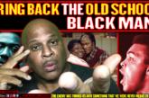 BRING BACK THE OLD SCHOOL BLACK MAN!