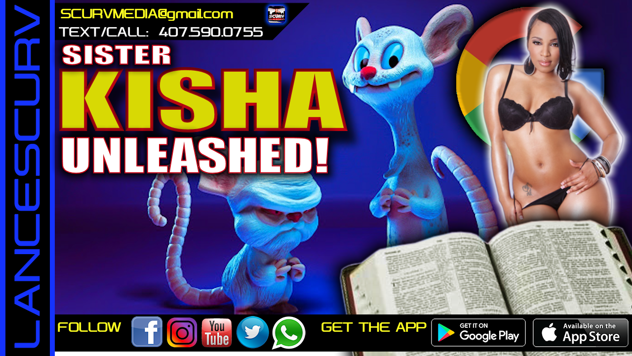 PINKY & THE BRAIN/THE BIBLE & GOOGLE! - SISTER KISHA UNLEASHED!