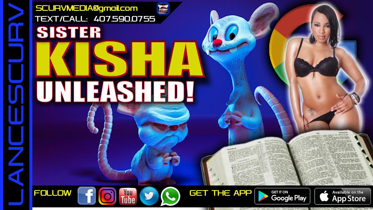 PINKY & THE BRAIN/THE BIBLE & GOOGLE! - SISTER KISHA UNLEASHED!