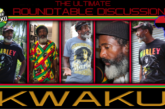ROUNDTABLE DISCUSSION WITH BROTHER KWAKU & EMPRESS ELLA GEE!