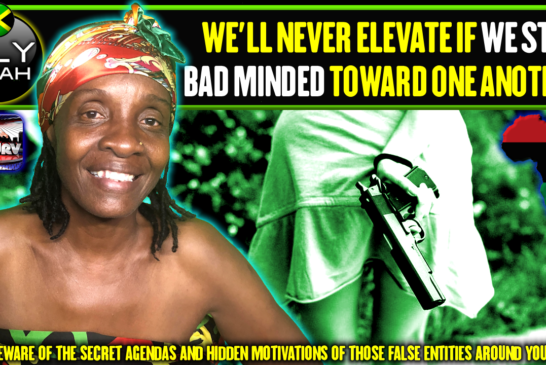 WE'LL NEVER ELEVATE IF WE STAY BAD MINDED TOWARD ONE ANOTHER! - LILYFIYAH