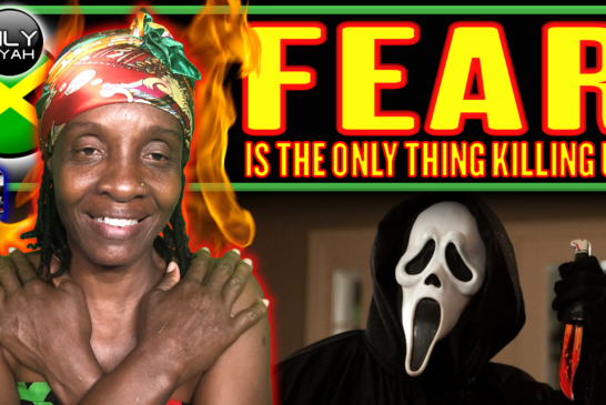FEAR IS THE ONLY THING KILLING US! - QUEEN LILYFIYAH