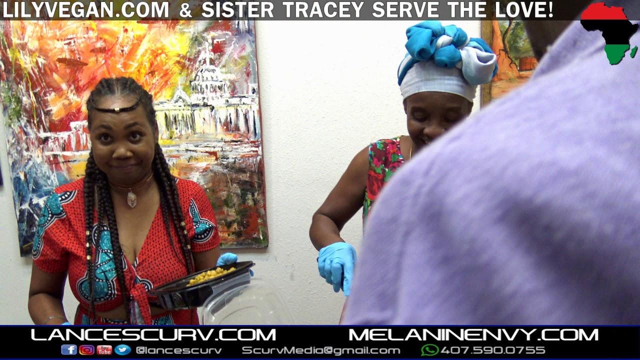 LILYVEGAN & SISTER TRACEY SERVE THE LOVE! - The LanceScurv Show