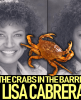 WHY ARE THE CRABS IN THE BARREL AFTER LISA CABRERA? - The LanceScurv Show