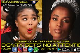 LIZZO VS. ZOZIBINI TUNZI: DIGNITY GETS NO ATTENTION!