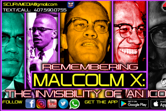 REMEMBERING MALCOLM X: BY MALIK AZIZ CO-CONVENER OF THE DARFUR 23!