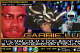 THE MALCOLM X DOCUMENTARY, BLACK CHURCH CULTURE & TECHNOLOGY!