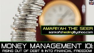 MONEY MANAGEMENT 101: RISING OUT DEBT & INTO FINANCIAL FREEDOM!