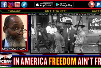 IN AMERICA FREEDOM AINT FREE! - MR. POLITICAL