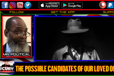 THE POSSIBLE CANDIDATES OF OUR LOVED ONES! - MR POLITICAL
