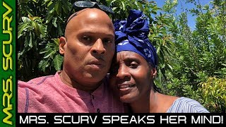 MRS. SCURV SHARES HER THOUGHTS & FEELINGS ON OUR RECENT MISHAP!