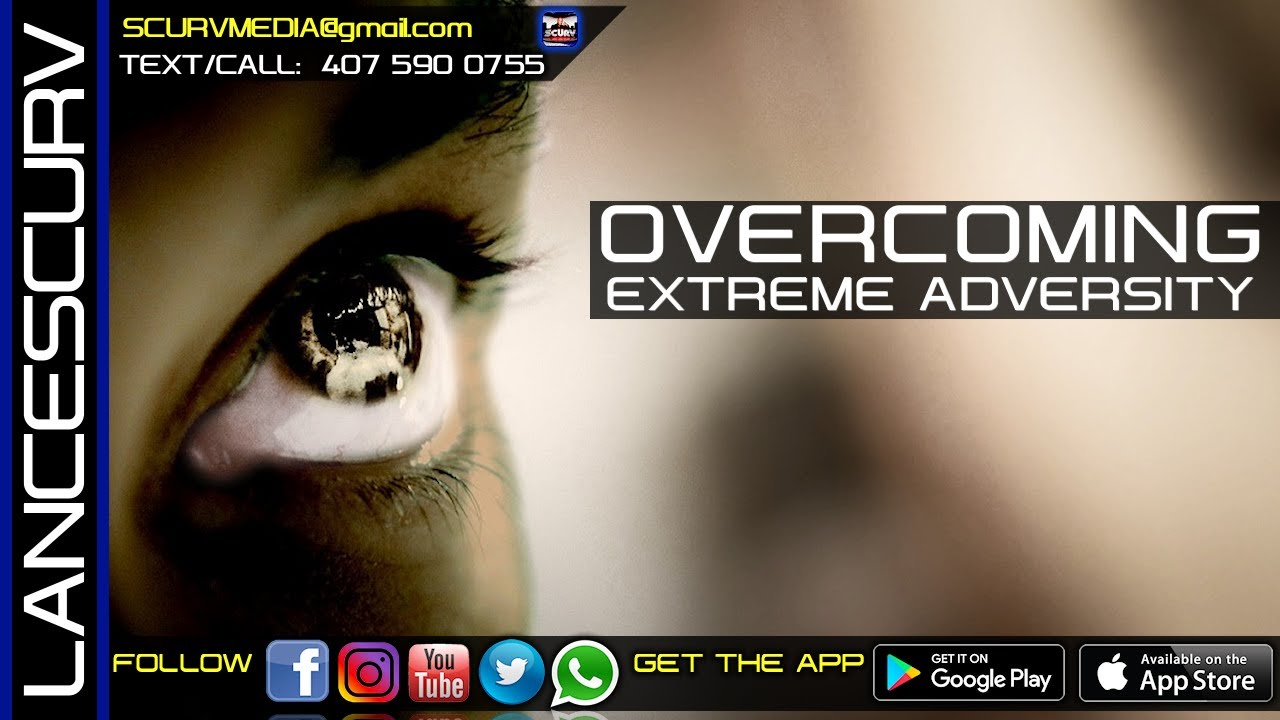 MY LIFE STORY: OVERCOMING EXTREME ADVERSITY WILL MAKE YOU STRONGER IF IT DOESN'T KILL YOU!