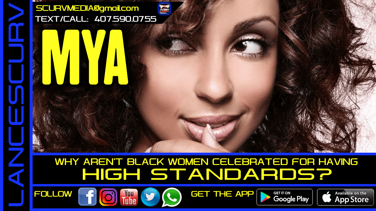 WHY AREN'T BLACK WOMEN CELEBRATED FOR HAVING HIGH STANDARDS?