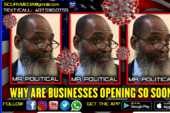 WHY THE BUSINESSES ARE OPENING SO SOON, THE NEXT FLORIDA GOVERNOR & POLITICAL COONS! – MR. POLITICAL