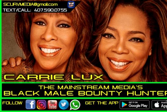 THE MAINSTREAM MEDIA'S BLACK MALE BOUNTY HUNTERS!