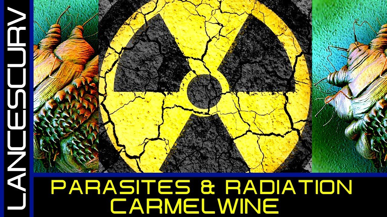 PARASITES & RADIATION! - CARMELWINE ON THE LANCESCURV SHOW