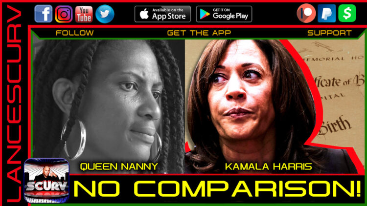 QUEEN NANNY/KAMALA HARRIS: NO COMPARISON!