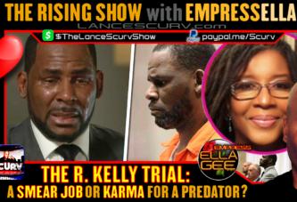THE R. KELLY TRIAL: A SMEAR JOB OR KARMA FOR A PREDATOR?