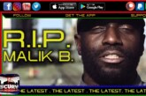 R.I.P. MALIK B. – THE LATEST