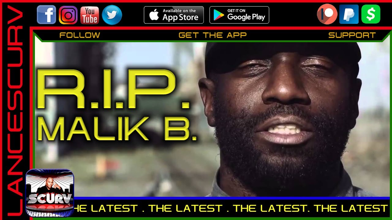 R.I.P. MALIK B. - THE LATEST