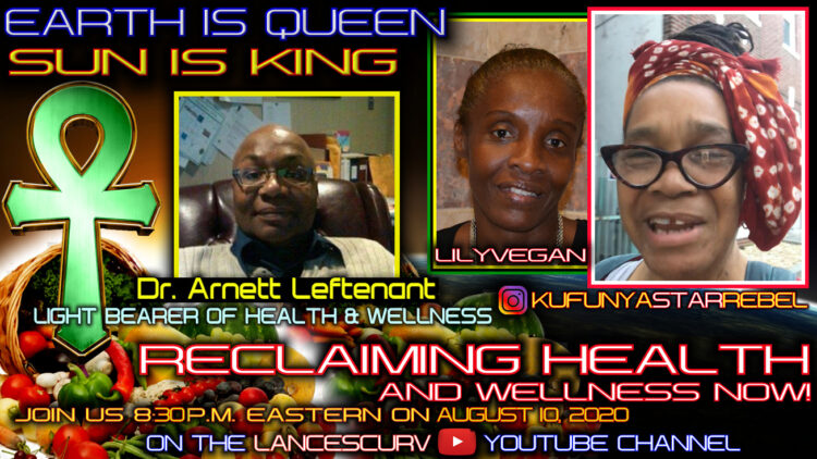 DR. ARNETT LEFTENANT featured on RECLAIMING HEALTH & WELLNESS with KUFUNYASTARREBEL