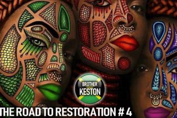 THE ROAD TO RESTORATION: DECEMBER 2018 - BROTHER KESTON