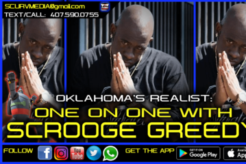 OKLAHOMA'S FINEST: ONE ON ONE WITH SCROOGE GREEDY!