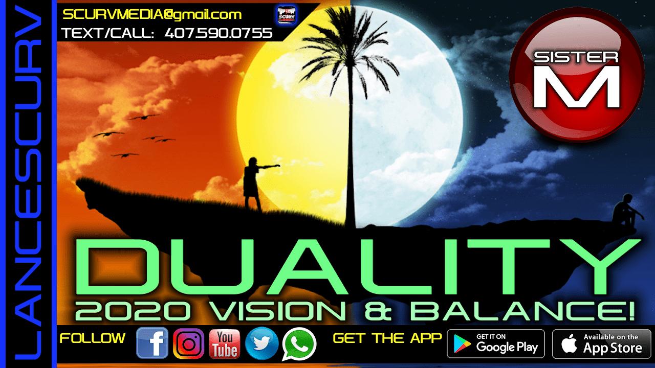 DUALITY 2020 VISION & BALANCE!